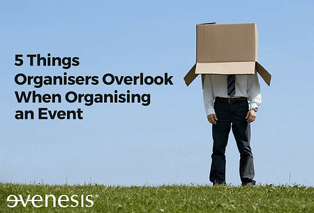 5 Things Organisers Overlook When Organising an Event